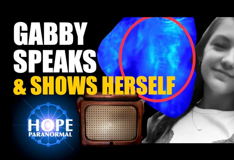 Gabby Speaks and Shows Herself After Death