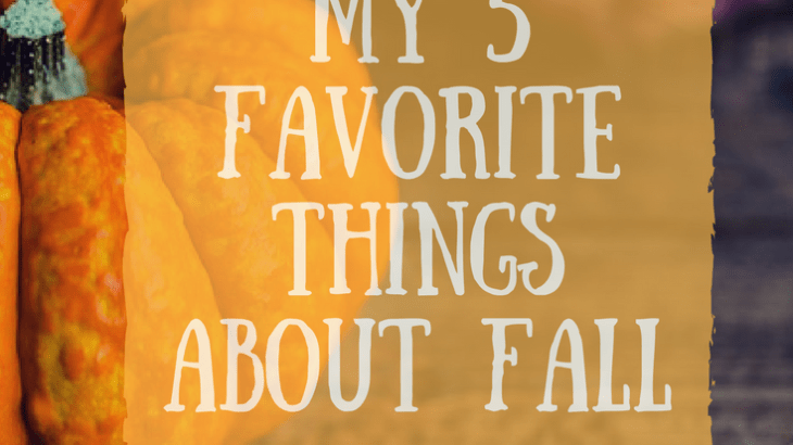 My favorite 5 things about fall-Hopes Crafty Niche