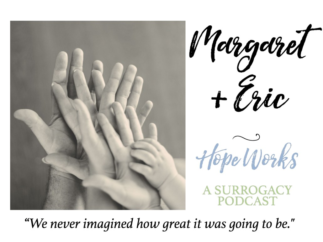 Margaret and Eric reflect on their surrogacy story!