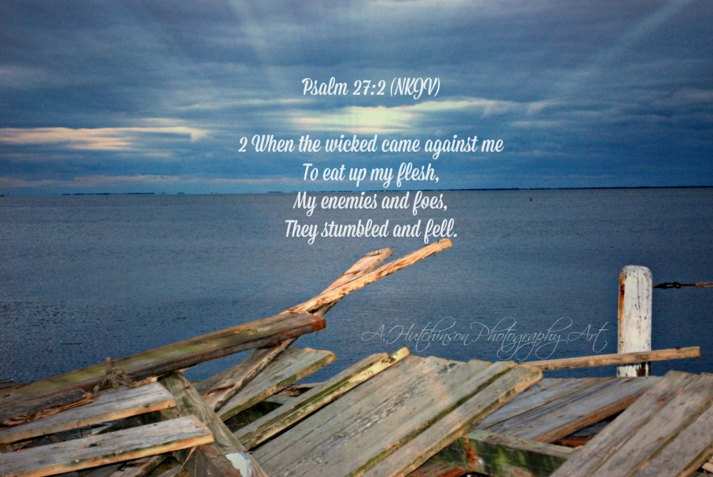 They Stumbled and Fell :: Hiding Psalm 27 in My Heart (1/3)