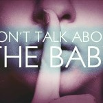 "Movie Review: ""Don't Talk About the Baby"""