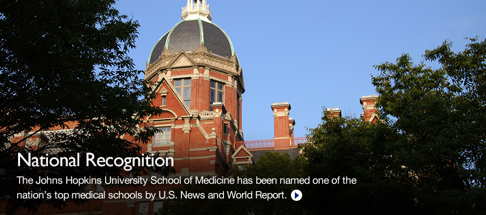 The Johns Hopkins University School of Medicine has been named one of the nation's top medical schools by U.S. News and World Report