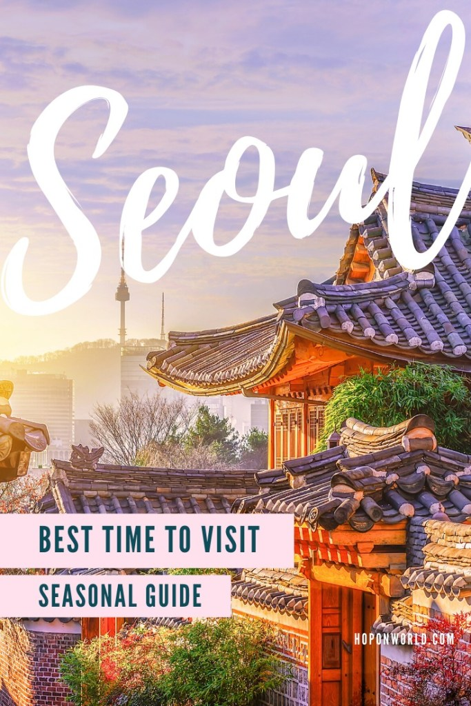 Seoul, South Korea's bustling capital city has so much to keep travelers busy no matter which season you visit. Follow our step-by-step guide to find out when is the best time to visit Seoul for you!  #seoul #southkorea #travelplanning #traveltips #seoulseasons