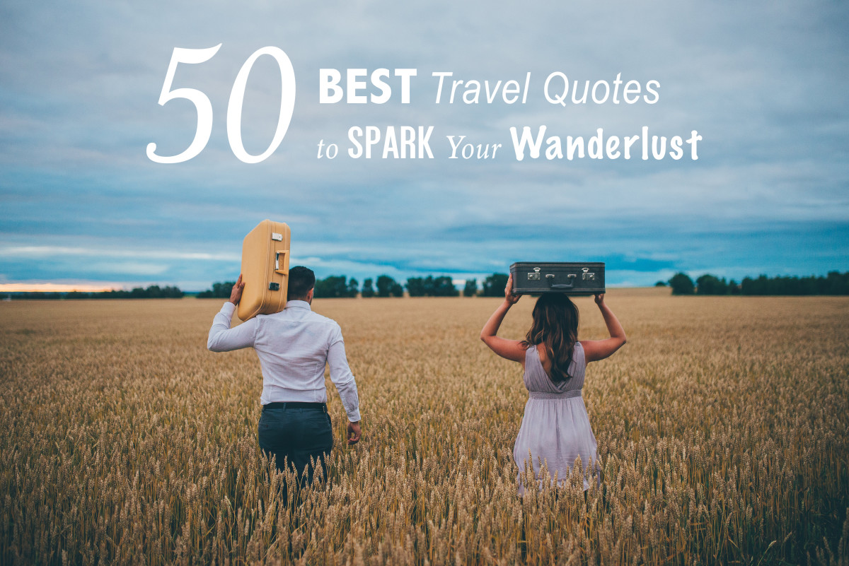 Cute Adventure Is Out There Wallpapers 50 Best Travel Quotes To Spark Your Wanderlust
