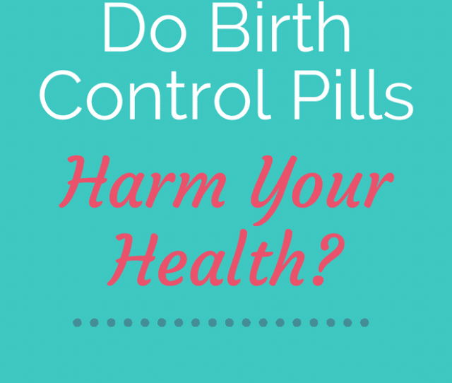 Birth Control Pill Oral Contraceptive Side Effects Birth Control Pill Weight Gain