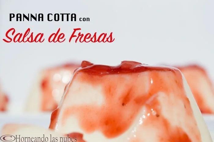 Panna Cotta con salsa de fresas.