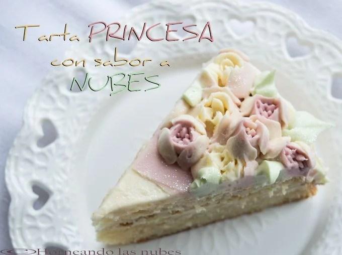 Tarta princesa con sabor a nubes