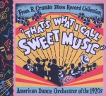 "R.Crumb's ""That's What I Call Sweet Music"""