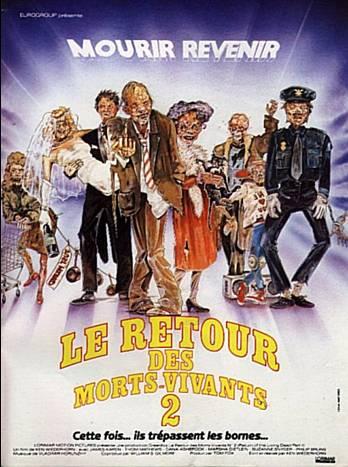 Le Retour Des Morts-vivants 2 : retour, morts-vivants, Retour, Morts-Vivants, (1988), Horreur.net