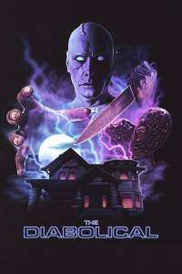 """Poster for the movie """"The Diabolical"""""""