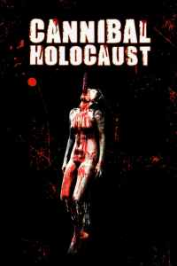 "Poster for the movie ""Cannibal Holocaust"""