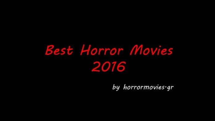 Οι 10 (+5) καλύτερες ταινίες τρόμου του 2016