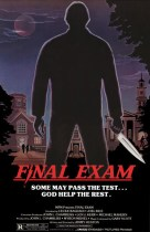 Horror History: Friday, June 5, 1981: Final Exam was released in theaters
