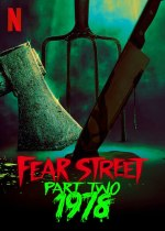 Friday, July 9, 2021: Fear Street Part 2: 1978 Premieres Today on Netflix