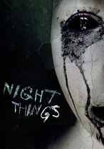 Night Things (2010) Available June 29