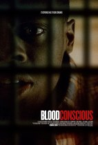 Friday, August 20, 2021: Blood Conscious Premieres Today on VOD