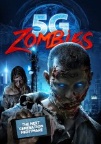 5G Zombies (2020) Available August 10