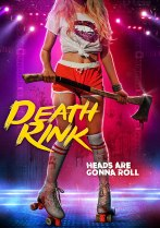 Death Rink (2019) Available August 24