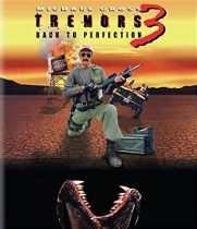 Tremors 3: Back to Perfection (2001) Available July 13