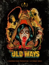 Wednesday, August 25, 2021: The Old Ways Premieres Today on Netflix