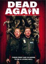 Dead Again (2021) Available August 3