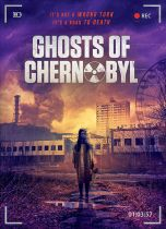 Ghosts Of Chernobyl (2021) Available August 17