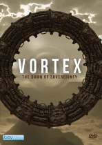 Vortex: The Dawn of Sovereignty (2021) Available August 10