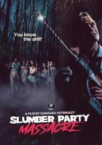 Saturday, October 16, 2021: Slumber Party Massacre Premieres Today on SyFy
