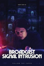 Friday, October 22, 2021: Broadcast Signal Intrusion Premieres Today on VOD