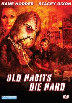 Old Habits Die Hard (2009) Available October 26