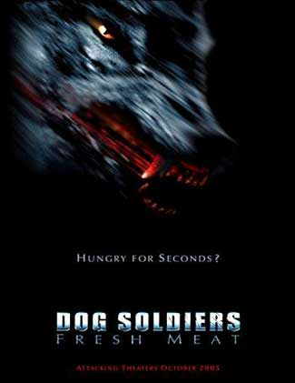 Dog-Soldiers-Fresh-meat