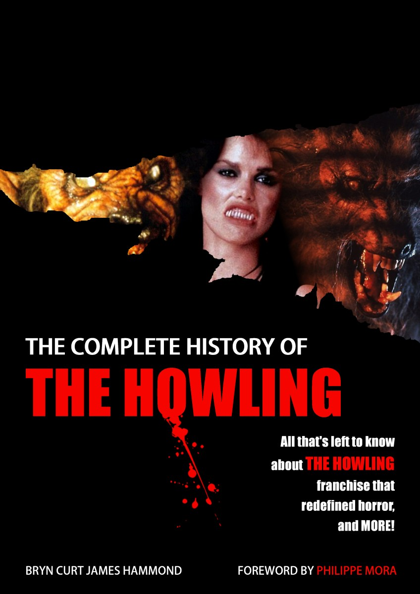 New Book THE COMPLETE HISTORY OF THE HOWLING Goes In-Depth This Fall!