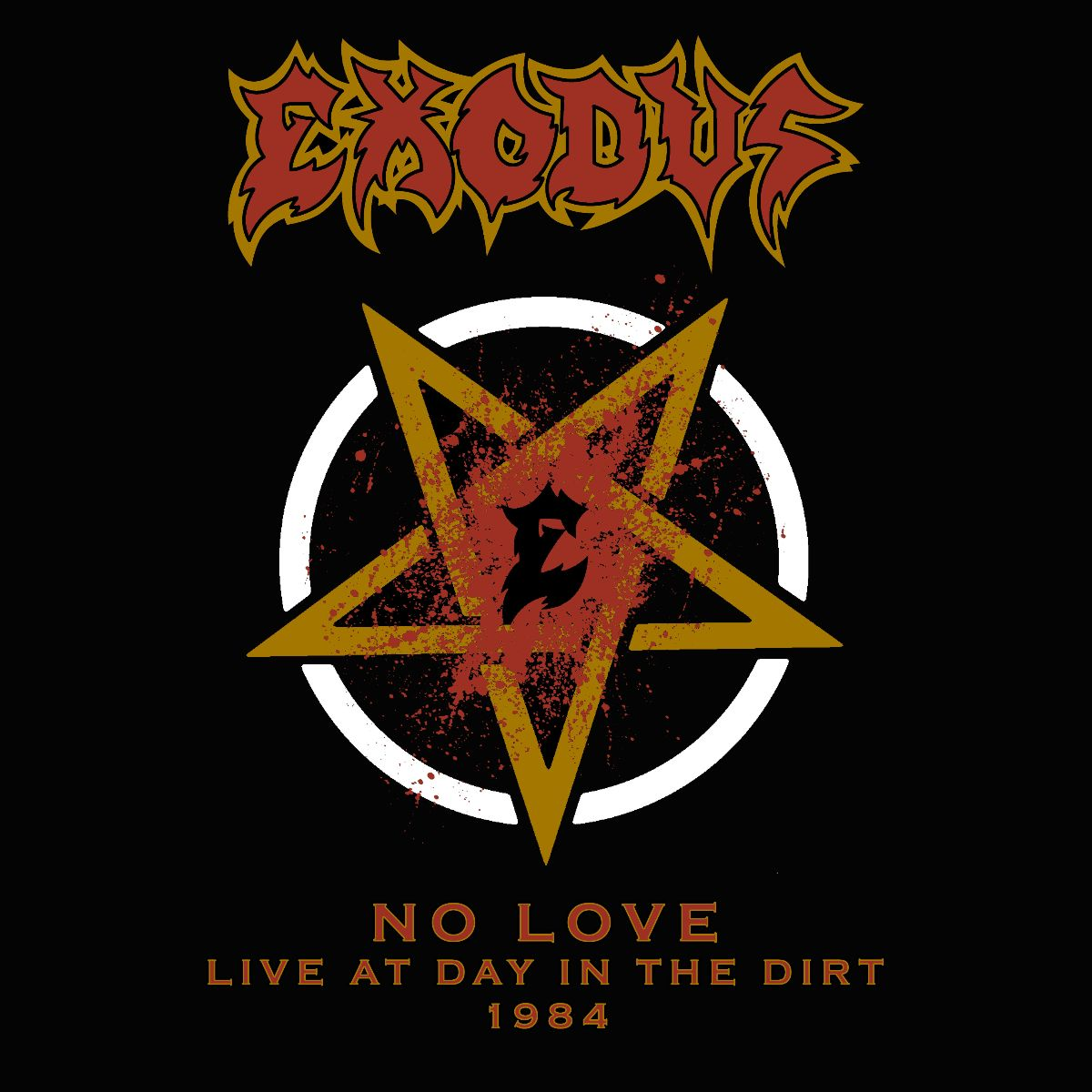 "EXODUS Celebrate 40th Anniversary with Release of ""No Love (Live At Day In The Dirt 1984)!"