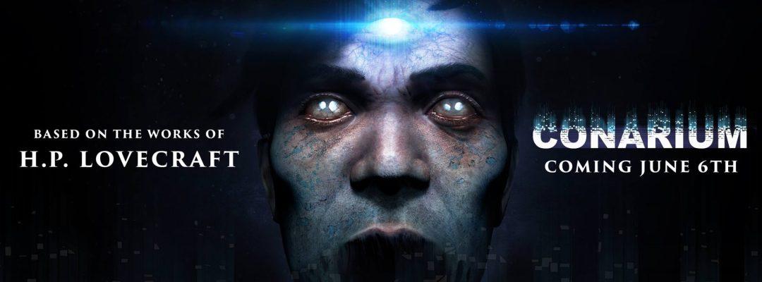 Lovecraft Themed 'Conarium' Is Coming This June!