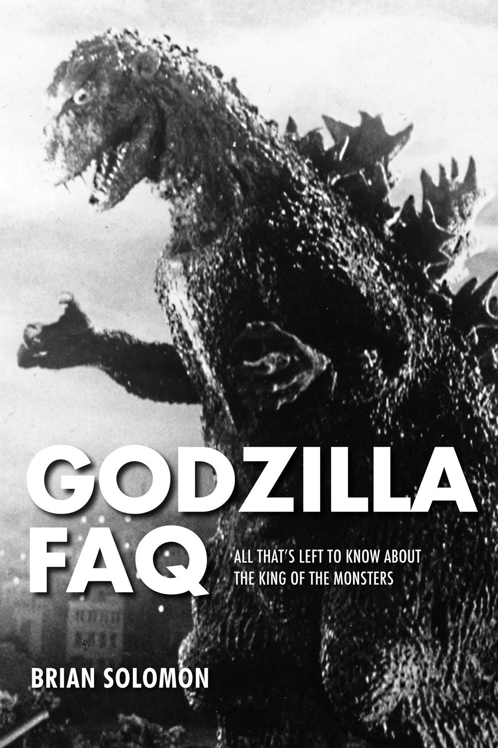 You Can Find Out Everything About The King of the Kaiju In 'Godzilla FAQ!'