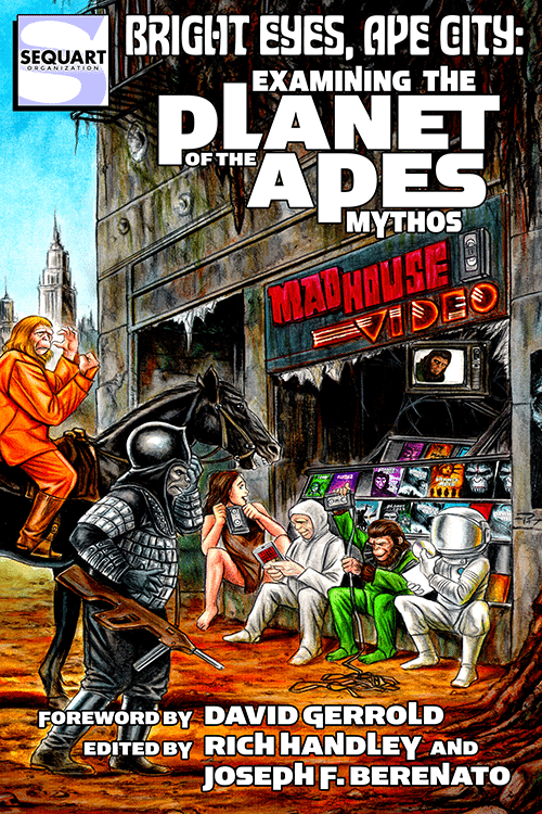 Sequart Releases Book on 'Planet of the Apes' Movies, TV, and Novels!