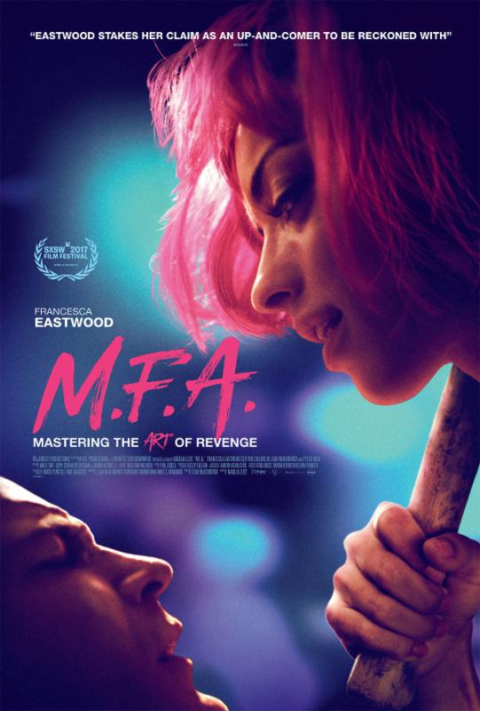 Francesca Eastwood in M.F.A. – In Theaters, VOD, and HD Digital October 13