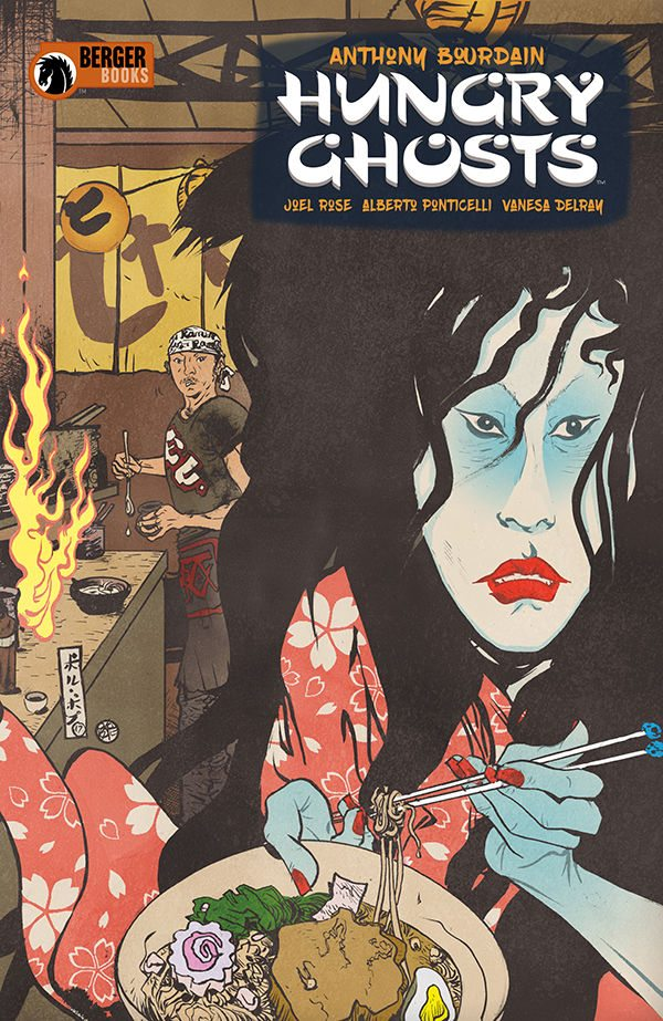 Anthony Bourdain and Joel Rose Cook Up Horror in 'Hungry Ghosts'