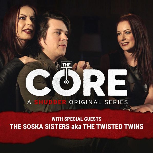 Jen and Sylvia Soska Will Be on 'The Core!'