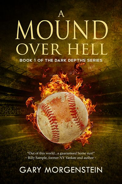 BHS Press to Publish Gary Morgenstein's Provocative New Novel 'A Mound Over Hell'