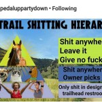 The trail shitting hierarchy, as illustrated by Pedaluppartydown