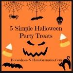 5 Simple Halloween Party Treats