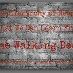 The Hierarchy of Needs – What We Can Learn from The Walking Dead