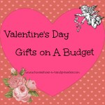 Valentine Gifts on a Budget