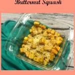 Garlic Parmesan Baked Butternut Squash