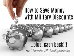 How to Save Money With Military Discounts + Cash Back