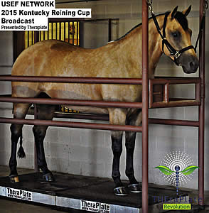USEF Network's Live Broadcast of Kentucky Reining Cup Sponsored by TheraPlate Revolution