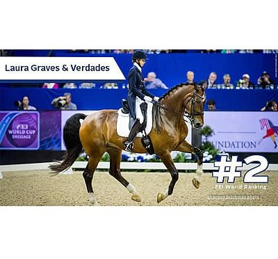 Laura Graves and Verdades Move to Number Two in FEI World Dressage Rankings