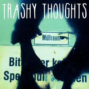 Trashy Thoughts - Digital Art - Emmy Horstkamp - 2015