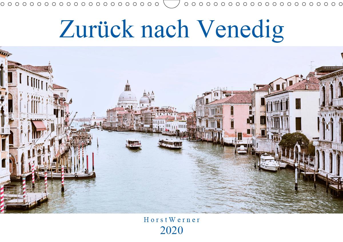 Zurück nach Venedig - Kalender von Horst Werner
